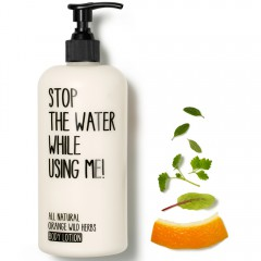 Stop the water while using me! All natural Orange Wild Herbs Body Lotion 500 ml